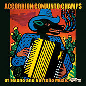 Accordion Conjunto Champs by Various Artists
