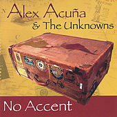 No Accent by Alex Acuna