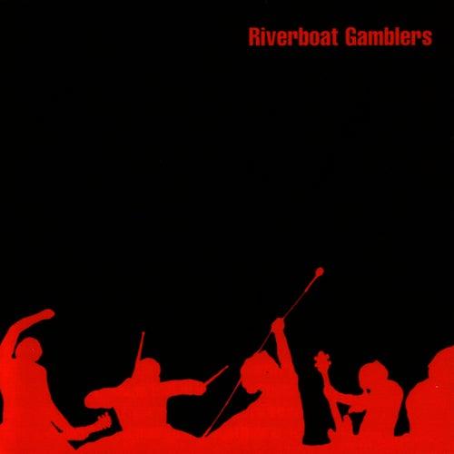 Riverboat Gamblers by Riverboat Gamblers