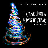 Christmas Greatest Hits: It Came Upon a Midnight Clear, Vol. 21 von Various Artists