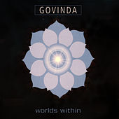 Worlds Within by Govinda