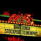 Stockport To Memphis by Barb Jungr