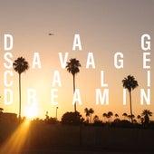 Cali Dreamin by Dag Savage