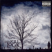 The Dead And Dreaming by Dry Kill Logic