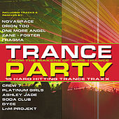 Trance Party: 15 Hard Hitting Trance Traxx by Various Artists
