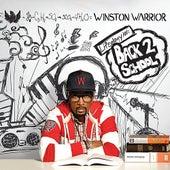 Lifeology 101: Back 2 School by Winston Warrior