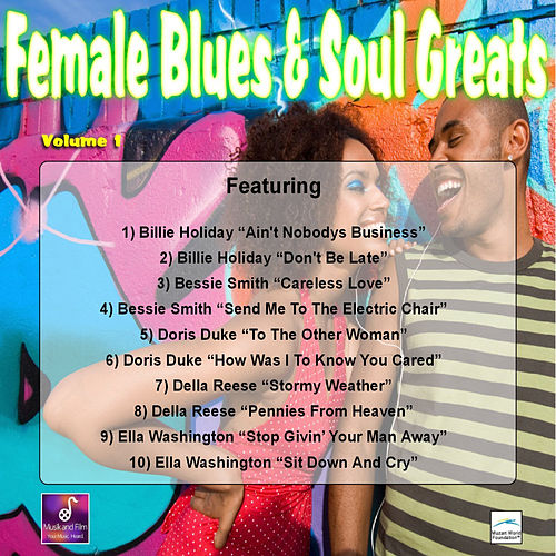 Female Blues and Soul Greats, Vol. 1 by Various Artists
