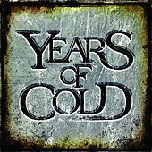 Years of Cold by Years of Cold