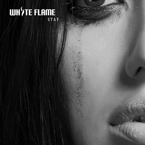 Stay by White Flame