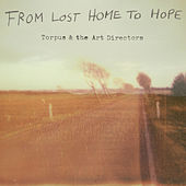 From Lost Home to Hope by Torpus & The Art Directors