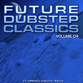Future Dubstep Classics Vol 4 - EP by Various Artists