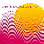 Call Me Up by Lady