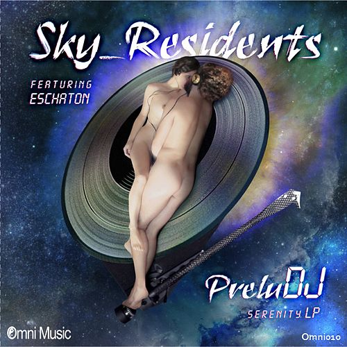 PreluDJ - Serenity LP - EP by Sky Residents