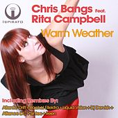Warm Weather (feat. Rita Campbell) by Chris Bangs