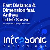 Let Me Survive (feat. Anthya) by Fast Distance