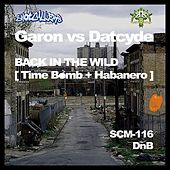 Back In The Wild (Garon vs. Datcyde) - Single by Various Artists