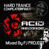 Hard Trance Compilation (Mixed By FJ Project) - EP by Various Artists