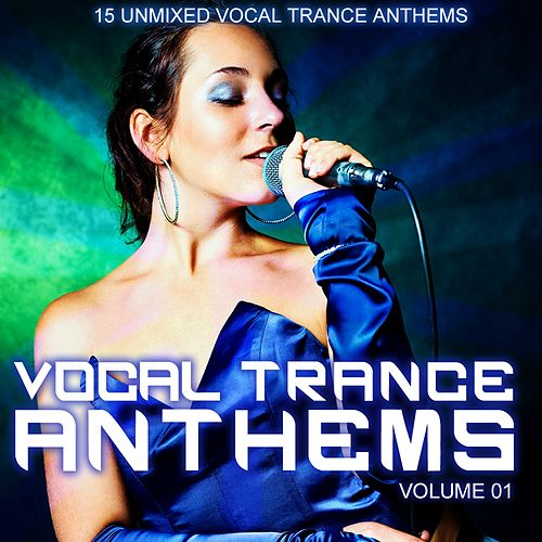 Vocal Trance Anthems Vol. 001 - EP by Various Artists