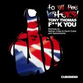 Fuck You by Tony Thomas