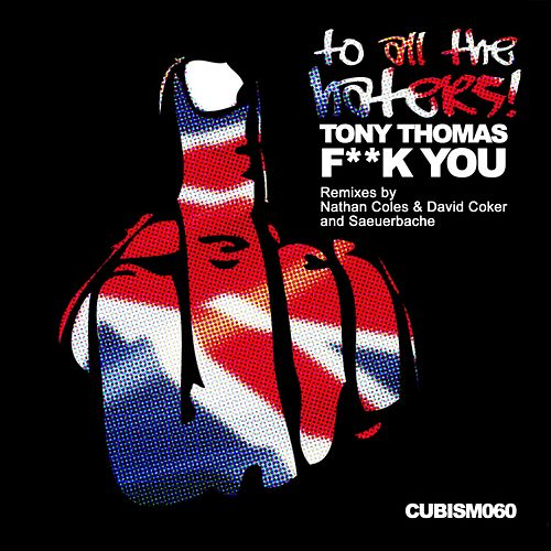 Fuck You by Tony Thomas