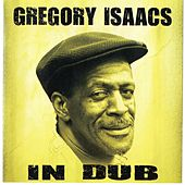 In Dub by Gregory Isaacs