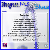 Bluegrass, Folk and Blues, Vol. 1 by Various Artists