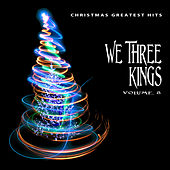 Christmas Greatest Hits: We Three Kings, Vol. 8 by Various Artists