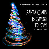 Christmas Greatest Hits: Santa Claus Is Coming to Town, Vol. 26 by Various Artists