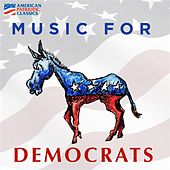 Music for Democrats by Various Artists