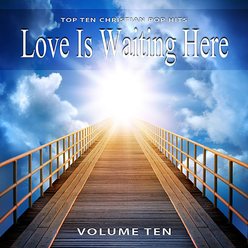 Top 10 Christian Pop Hits, Vol. 10 by Various Artists
