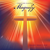 Christian Classics: Magnify, Vol. 24 by Various Artists