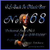 Bach In Musical Box 168 / Orchestral Suite No1 C Major Bwv1066 by Shinji Ishihara