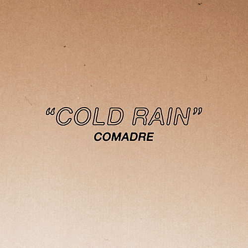 Cold Rain by Comadre