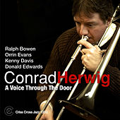A Voice Trough The Door by Conrad Herwig