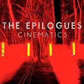 Cinematics by The Epilogues