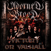 Victory or Valhall by Adorned Brood