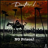 No Prison by Doctor L