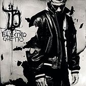 Electro Ghetto (Re-Release) by Bushido