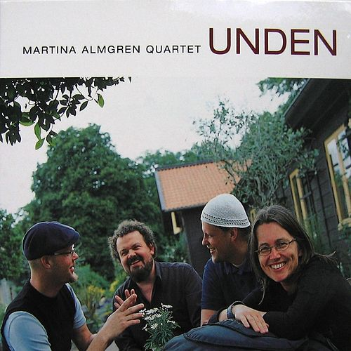Unden by Martina Almgren Quartet