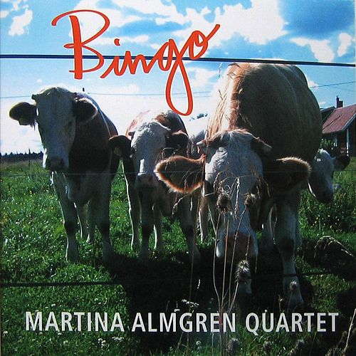 Bingo by Martina Almgren Quartet