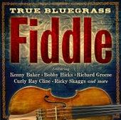 True Bluegrass Fiddle by Various Artists