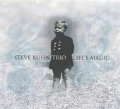 Life's Magic by Steve Kuhn
