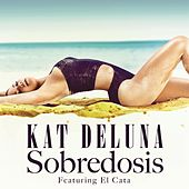 Sobredosis (feat. El Cata) by Kat DeLuna