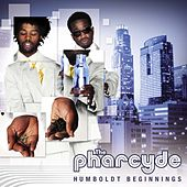 Humboldt Beginnings by The Pharcyde