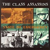 State Of Emergency by The Class Assassins