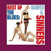 Best Of The Blues: Saints & Sinners by Various Artists