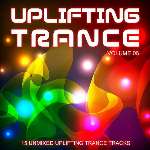 Uplifting Trance Volume 06 - EP by Various Artists