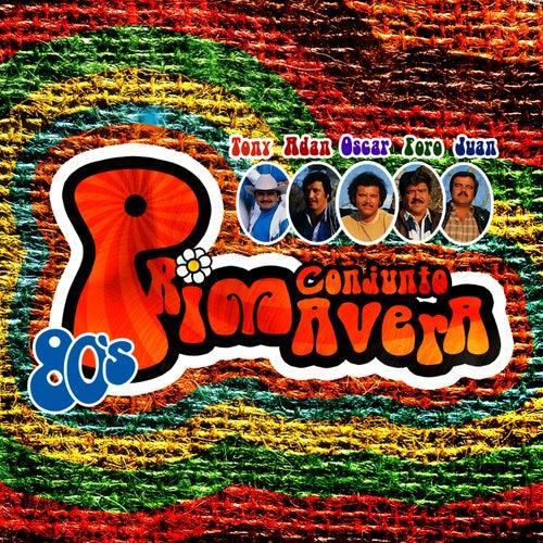 80's by Conjunto Primavera