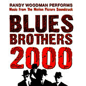 Music from the Movie BLUES BROTHERS 2000 by Randy Woodman