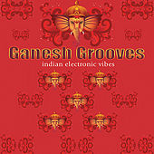 Ganesh Grooves by Various Artists